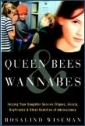 Queen Bee and Wannabes